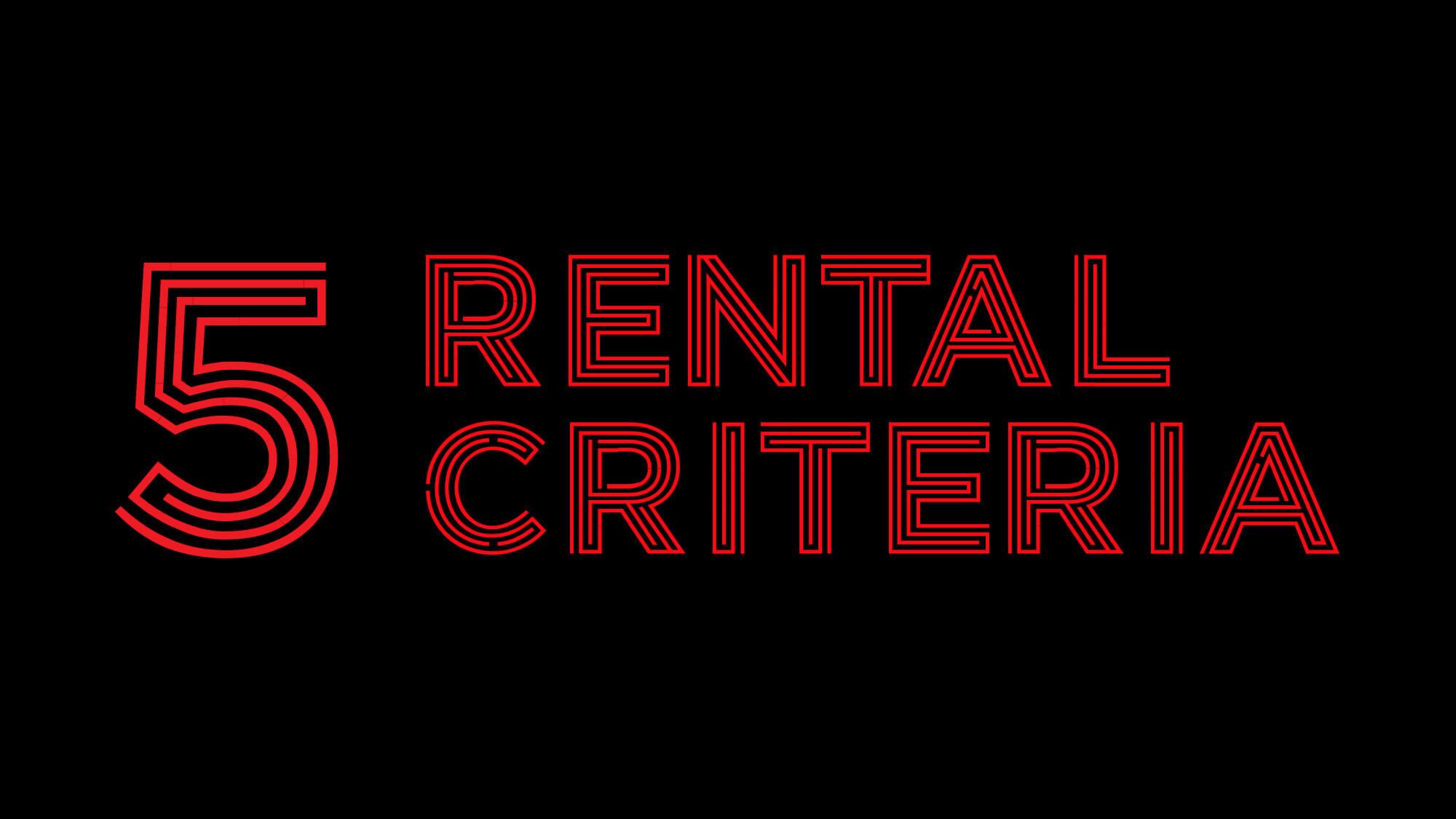 Rental Criteria